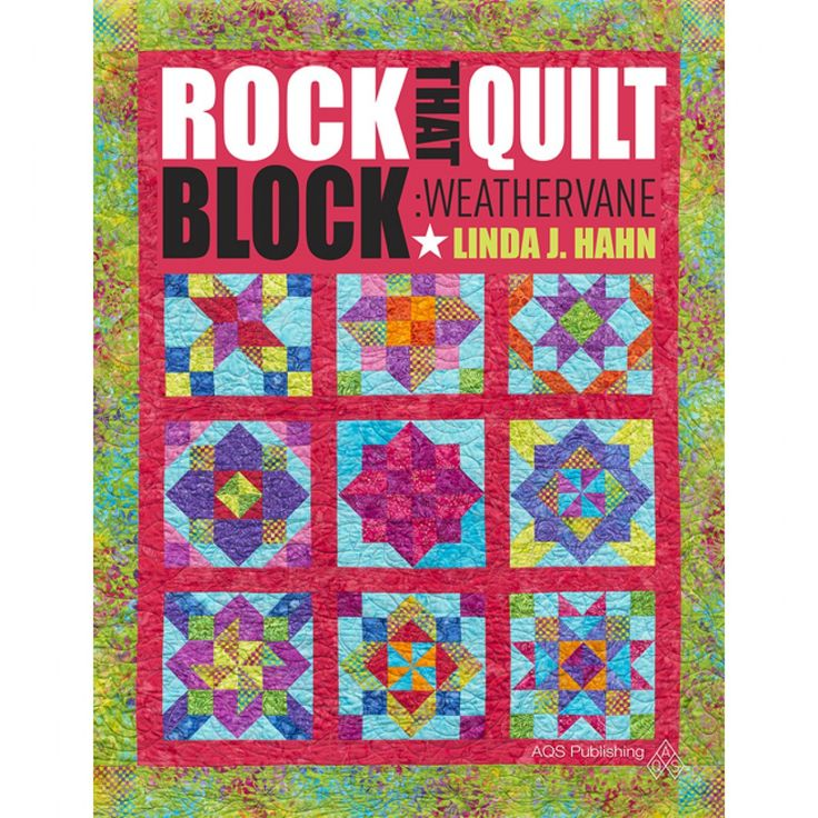 Rock That Quilt Block: Weathervane by Linda J. Hahn is now available on ShopAQS!