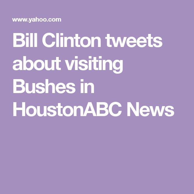 Bill Clinton tweets about visiting Bushes in HoustonABC News