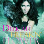 Book review: Delicate Freakn' Flower by Eve Langlais