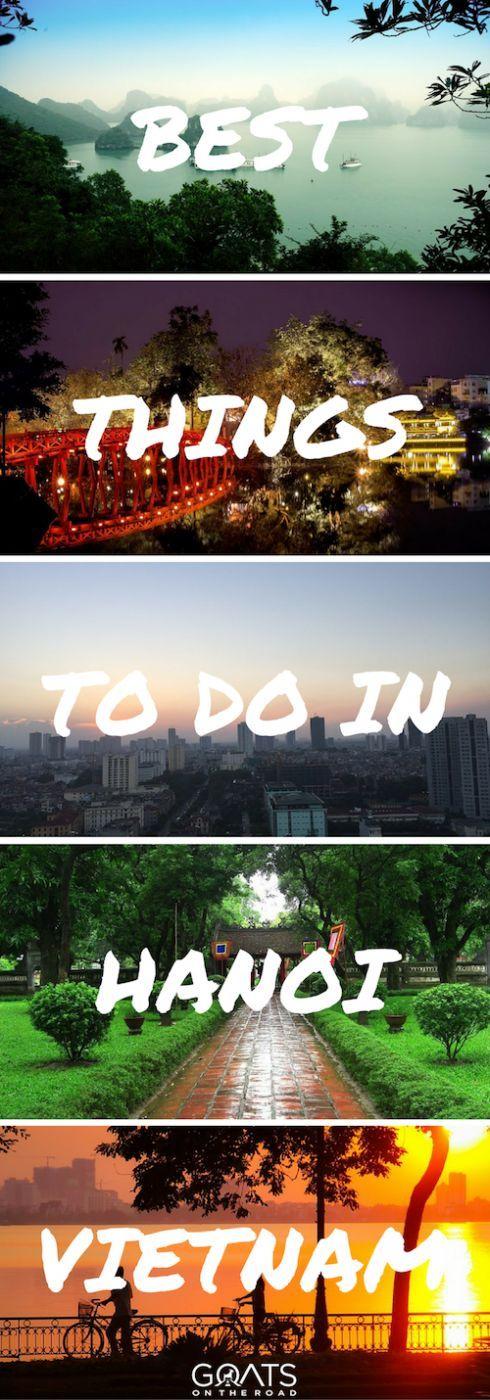 What To Do In Hanoi   Best Places In Vietnam   South East Asia Travel   #seasia #hanoi#vietnam #travelpros #backpacking #bestintravel #travel #bestofvietnam #excitingdestinations #beautifulplaces #asiatravel #hanoisights #southeastasia #backpackingvietnam