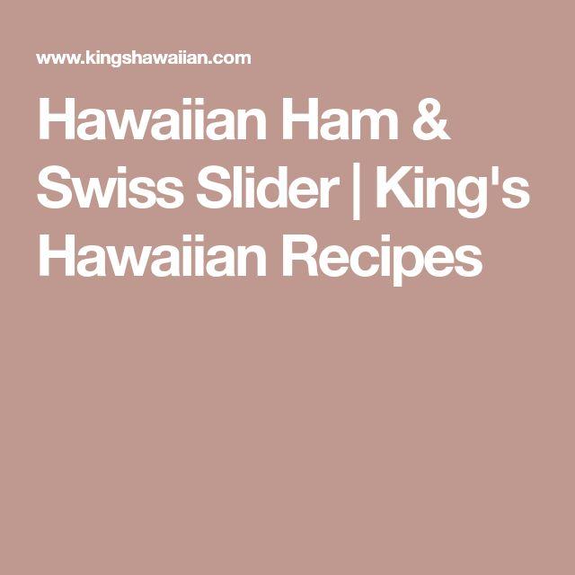 Hawaiian Ham & Swiss Slider | King's Hawaiian Recipes