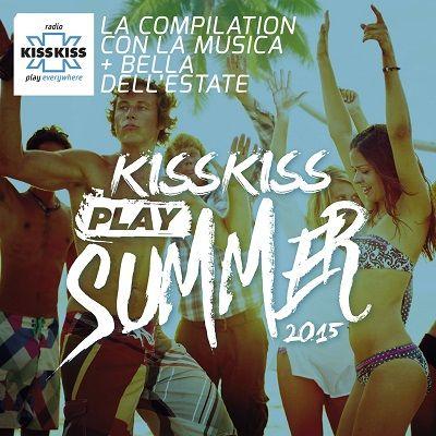 Kiss Kiss Play Summer 2015 (2015) .mp3 - 320 kbps