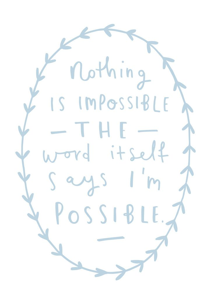 Audrey Hepburn quote - nothing is impossible print - motivational typographic quote