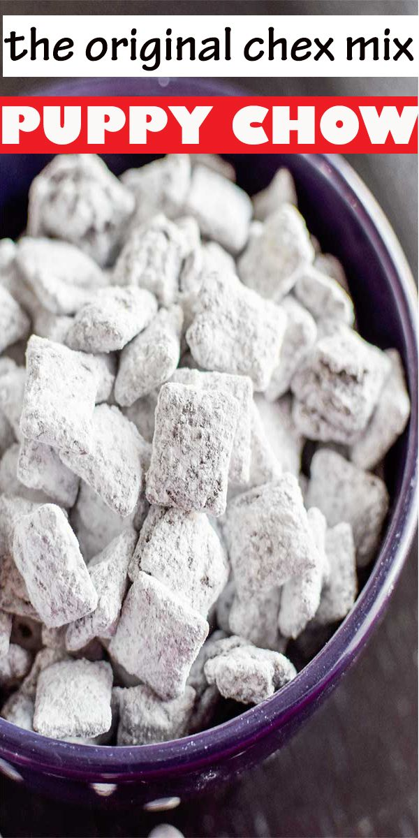 Puppy Chow Chex Mix Recipe For Any Occasion In 2020 With Images