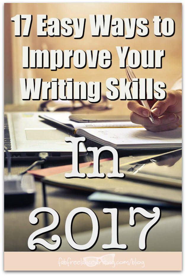 17 Easy Ways to Improve Your Writing Skills In 2017 http://www.fabfreelancewriting.com/blog/2017/02/09/17-easy-ways-improve-writing/?utm_campaign=coschedule&utm_source=pinterest&utm_medium=Angela%20Booth&utm_content=17%20Easy%20Ways%20to%20Improve%20Your%20Writing%20Skills%20In%202017