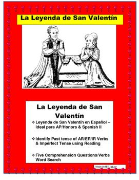 "This amazing lesson is a great way to celebrate the ""Leyenda de San Valentn en Espaol"" . Ideal lesson for AP/Honors & Spanish II classes. Great step by step lesson plan.  Have your students identify verbs used in past Tense and Imperfect in the passage."