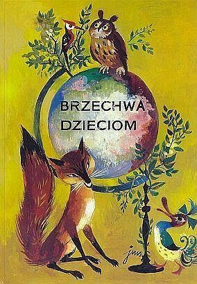 Brzechwa Dzieciom - I have the exact same book :) Childhood favourite.
