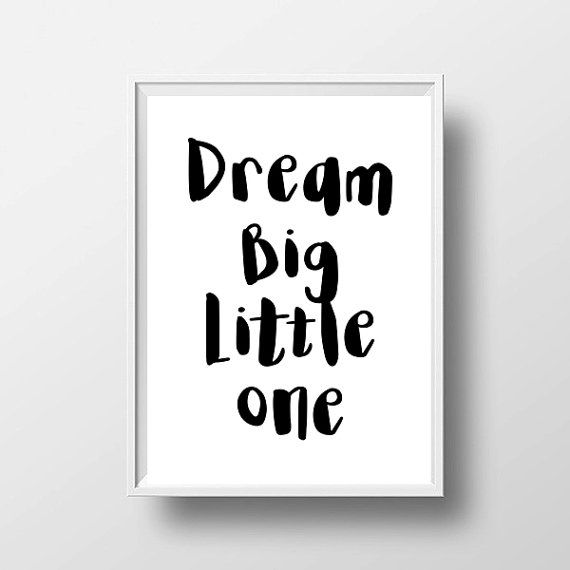 SALE Dream Big Little One Typography Print by LittleLovesPrintShop