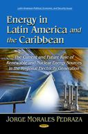 Energy in Latin America and the Caribbean. The current and Future Role of Renewable and Nuclear Energy Sources in the Regional Electricity Generation (PRINT) REQUEST/SOLICITAR: http://biblioteca.cepal.org/record=b1253600~S0*spi