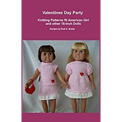Valentines Day Party: Knitting Patterns fit American Girl and other 18-Inch Dolls