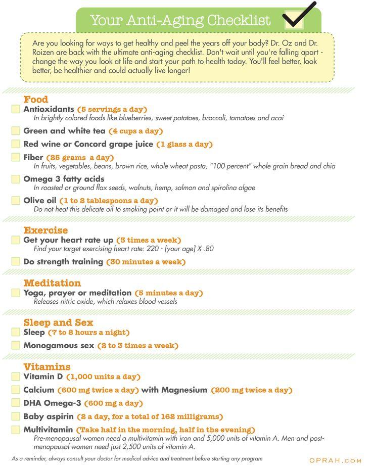 Anti-aging checklist - Dr. Oz/Oprah: http://static.oprah.com/download/pdfs/health/oz/oz_antiaging_checklist.pdf