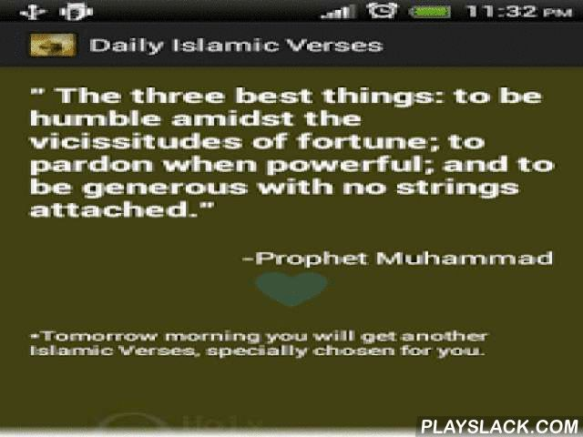 Daily Islamic Verses Free  Android App - playslack.com , Peace be upon him (Arabic: عليه السلام, ʿalayhi as-salām).Daily Quran Verses Free app contains Quran quotes ( Qur'an القرآن الكريم), Islamic quotes and sayings, Islamic hadiths, Islamic hadees, Islamic message, Islamic stories etc which will help you to know more about Islam (الإسلام). This Islamic messages app is not just another Islamic tool for listing quotes from The Quran ( al Quran). So we don't list Quran quote to read all at a…