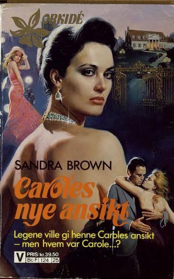 """""""Caroles nye ansikt"""" av Sandra Brown"""