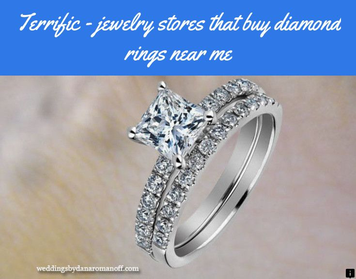 Learn About Jewelry Stores That Buy Diamond Rings Near Me Just Click On The Link For More Silver Engagement Rings Engagement Rings Buying An Engagement Ring