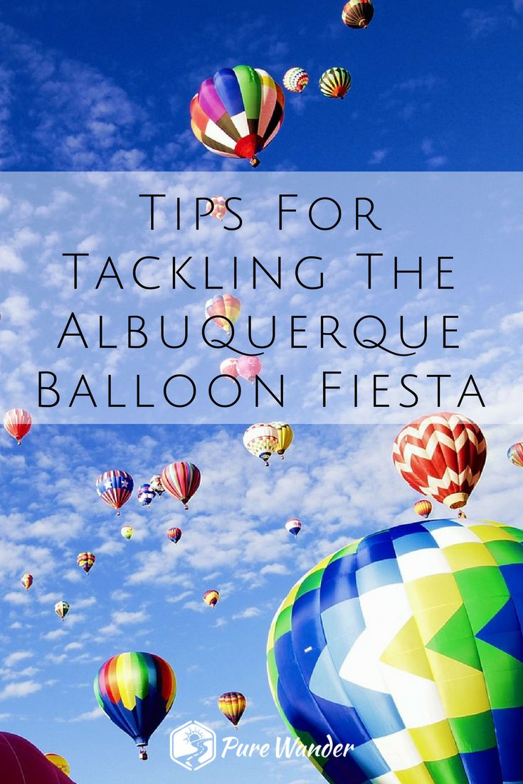 The Albuquerque Balloon Fiesta with family | The Albuquerque Balloon Fiesta with friends | New Mexico vacation ideas | Southwest road trip | Hot Air Balloons