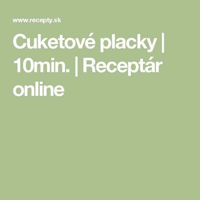 Cuketové placky | 10min. | Receptár online