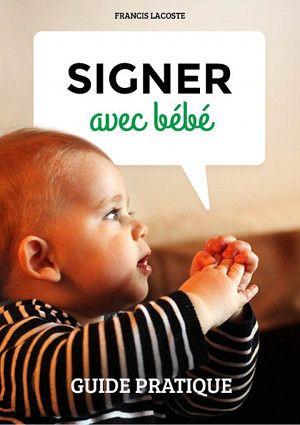 Signer avec bébé : Un bon moyen pour comprendre les besoins de son bébé - La mère instit imparfaite