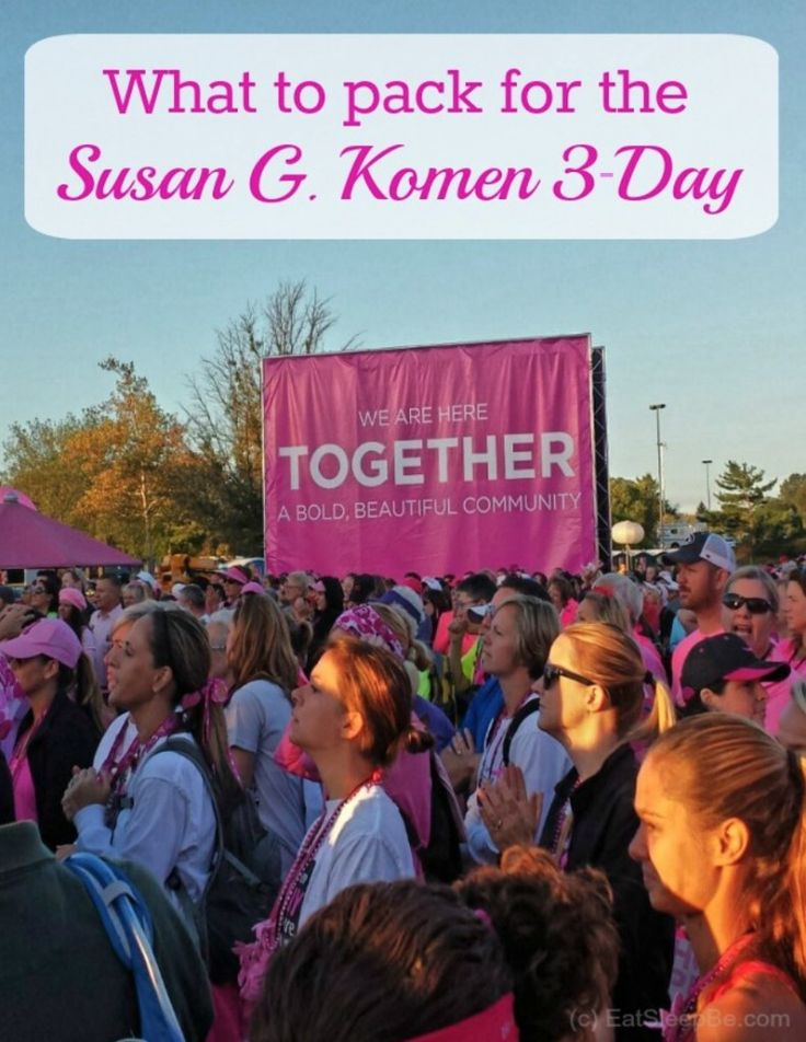 Wondering what to pack for the Susan G. Komen 3-Day, and what to leave at home? As a walker who's getting ready to do it again, I've got you covered!