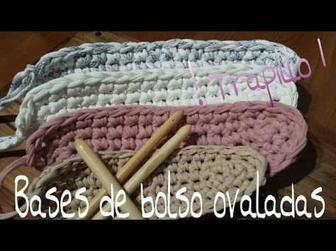 ▶ Bases de Trapillo Ovaladas.! Tutorial DIY Crochet.XXL...¡¡¡¡ - YouTube