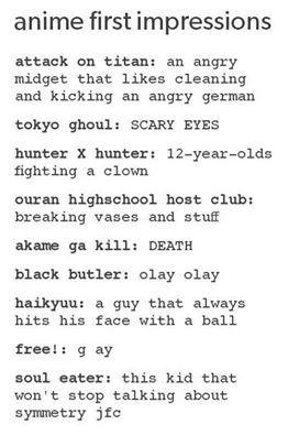Black Butler XD Attack On Titan XD Tokyo Ghoul XD Ouran Highschool Host Club XD Free! XD Soul Eater XD <<<< SYMMETRY!!!!