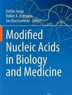 Modified Nucleic Acids in Biology and Medicine free download by Stefan Jurga Volker A. Erdmann (Deceased) Jan Barciszewski (eds.) ISBN: 9783319341736 with BooksBob. Fast and free eBooks download.  The post Modified Nucleic Acids in Biology and Medicine Free Download appeared first on Booksbob.com.