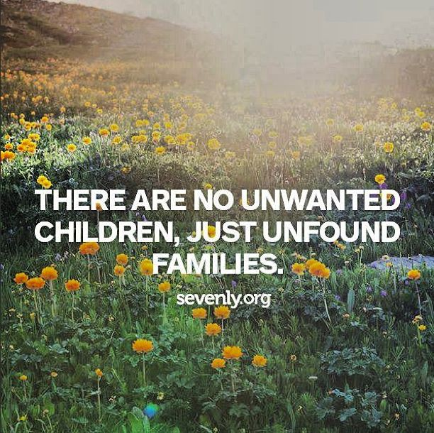 There Are No Unwanted Children, Just Unfound Families