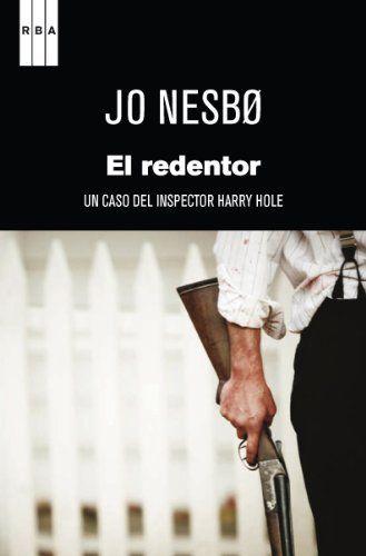 El redentor (SERIE NEGRA) de Jo Nesbo, http://www.amazon.com.mx/dp/B00FFBVCOM/ref=cm_sw_r_pi_dp_9gjUsb15B747X