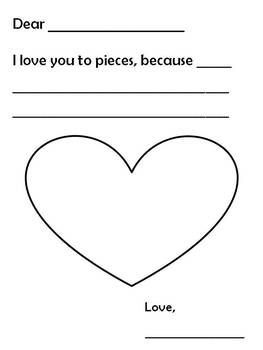 """A perfect keepsake for the students to take home on Valentines Day! Students address the letter to a family member, complete the sentence """" I love you to pieces, because _______"""", then fill in the heart with pieces of red, pink, and purple construction paper."""
