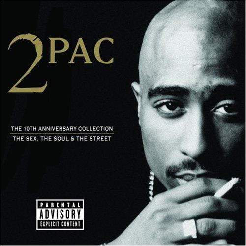 2PAC # The 10th Anniversary Collection: The Sex, The Soul & The Street [album]
