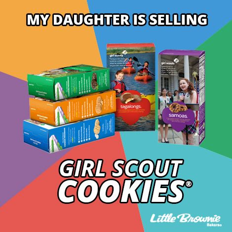 My Daughter is Selling Girl Scout Cookies! Use this meme for spreading the word and sharing on social media! #girlscoutsaz #gscookies #cookieboss #girlscouts #thinmints #samoas #trefoils #tagalongs #savannahsmiles #dosidos