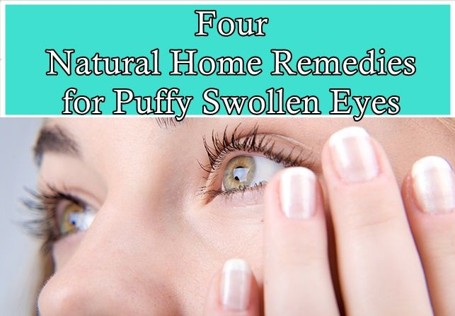 Four Natural Home Remedies for Puffy Swollen Eyes Homesteading  - The Homestead Survival .Com