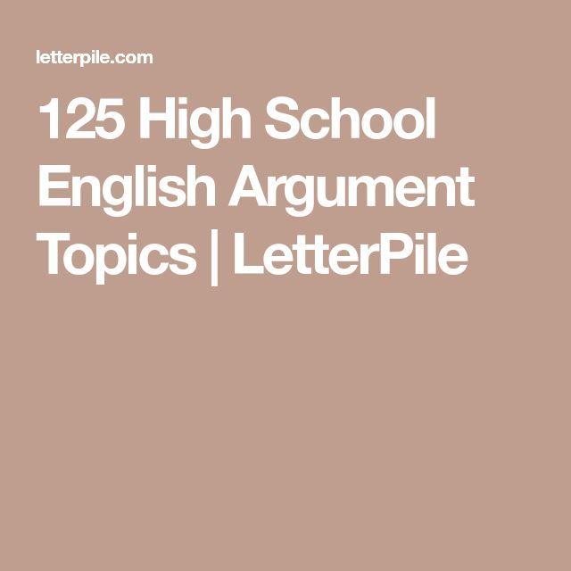 high school english argument topics  ap language and   high school english argument topics  letterpile