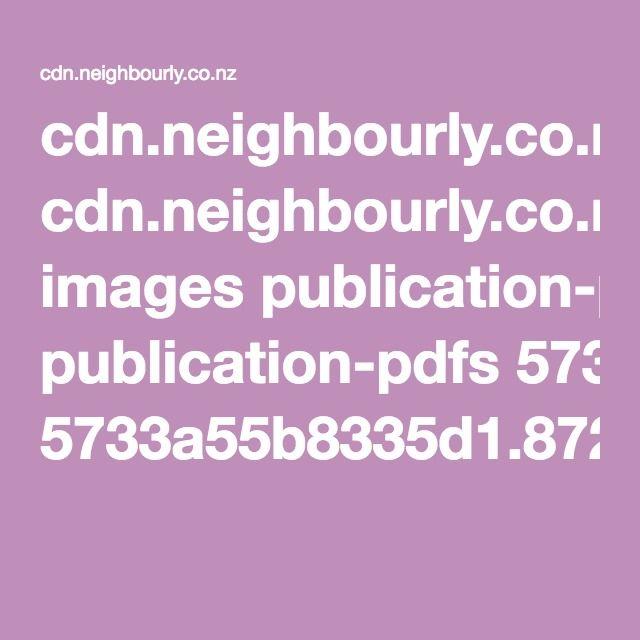 cdn.neighbourly.co.nz images publication-pdfs 5733a55b8335d1.87268955.pdf