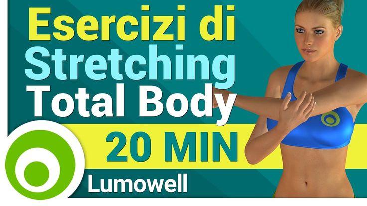 Stretching Total Body - Allungamento Muscolare Completo