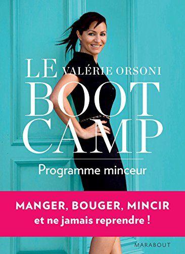 LeBootCamp programme minceur de Valérie Orsoni http://www.amazon.fr/dp/2501098846/ref=cm_sw_r_pi_dp_XxMhwb0K79QTZ