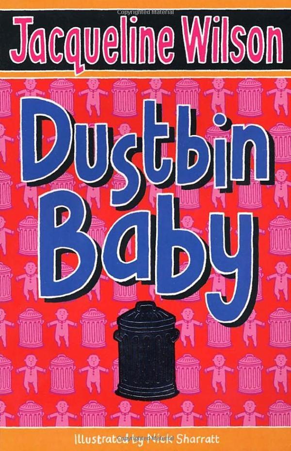 Dustbin Baby - Jacqueline Wilson.  No.176