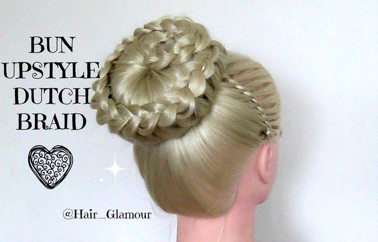 Bun Up Style With Dutch Braid On Top / Hair Tutorial / HairGlamour /HAIR...