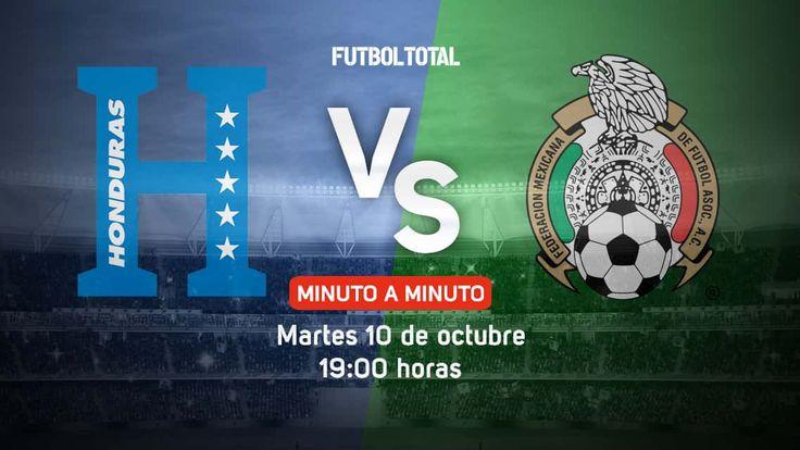 Honduras vs México   Eliminatorias Concacaf   Rusia 2018   Al minuto - Futbol Total