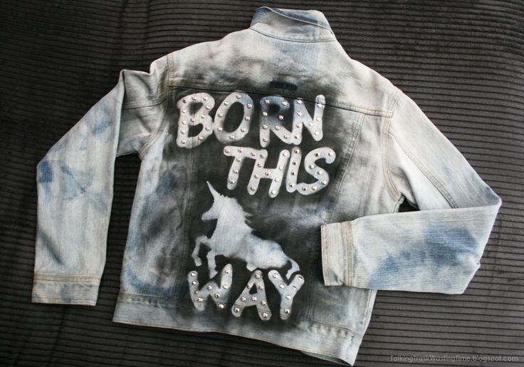 Born this way LADY GAGA DIY Jacket... bleach dye and stencil print