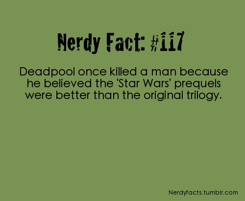 Completely justifiable, no court would find Deadpool guilty