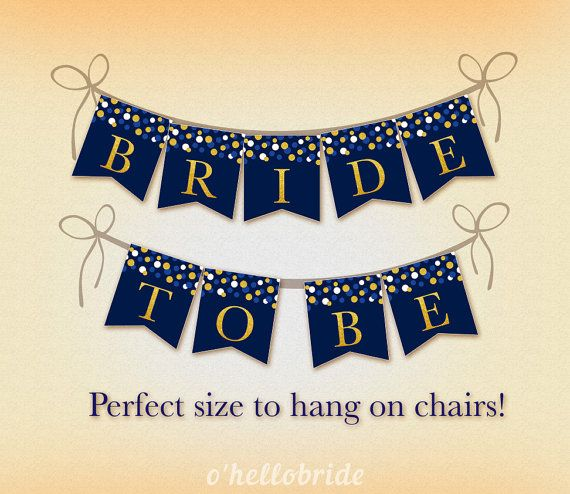 """Printable Navy Blue Gold Bridal Shower Chair Banner - """"Bride to Be"""" Banner…"""