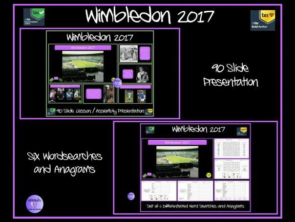Wimbledon 2017 - 90 Slide Lesson / Assembly Presentation and  Set of 6  Word Searches and Anagrams