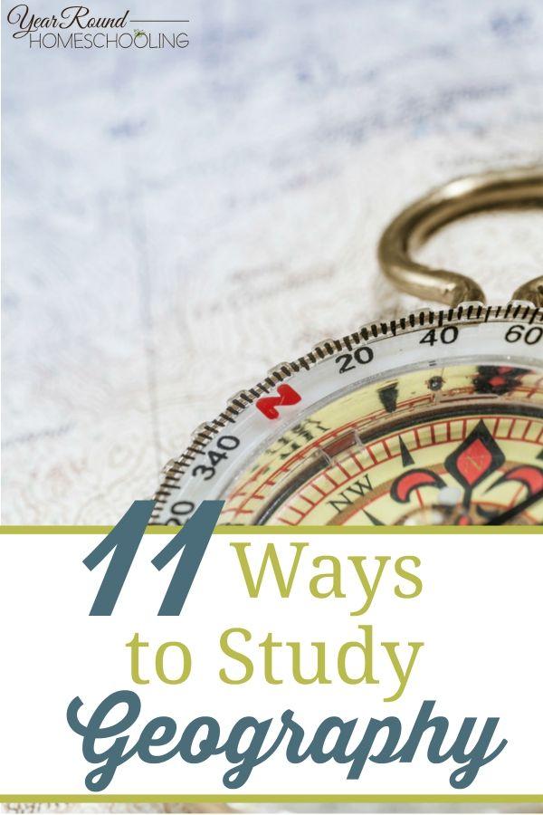11 Ways to Study Geography