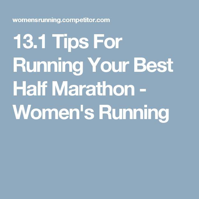 57 best running half marathon images on pinterest half marathons 131 tips for running your best half marathon womens running malvernweather Images