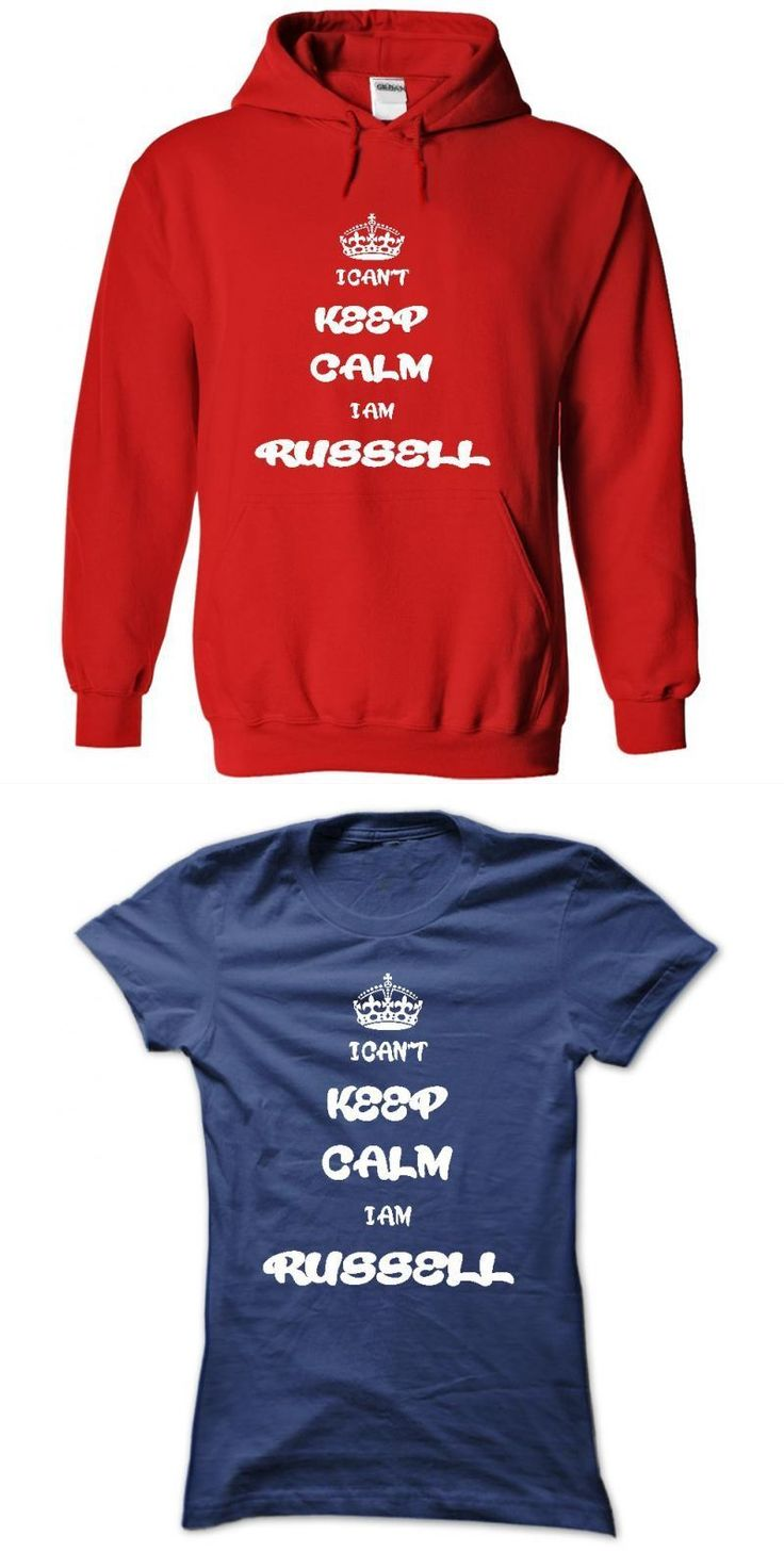 I Cant Keep Calm, I Am A Russell Name, Hoodie, T Shirt, Hoodies #bill #russell #t #shirt #russell #brand #t #shirt #russell #crowe #t #shirt #tom #russell #t #shirt