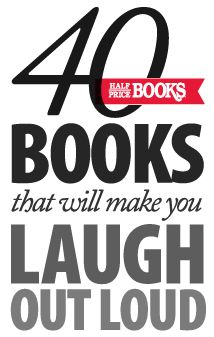 The Half Price Blog - The Official Blog of Half Price Books - 40 Books That Will Make YouLOLHalf Price, Funny Book, Heather Flores, Blog Hpb Com, Bigger Lists, Creswell Flores, Book Blog, Flores Price, Heather Creswell