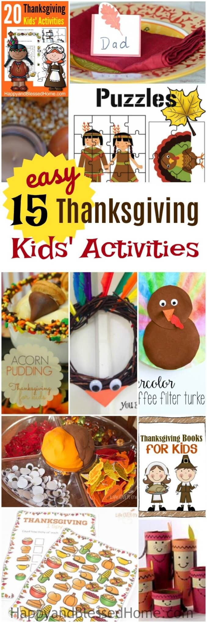 """FREE 15 Easy Thanksgiving Kids' Activities and Crafts - toilet paper crafts, coffee filter crafts, a turkey wreath, a holiday acorn pudding, a sensory and play-doh bin, and loads of free printables with puzzles, coloring, mazes, matching, red and write, """"I Spy"""" game, board game, and more. Keep the kids busy while you cook the Thanksgiving Day Meal."""
