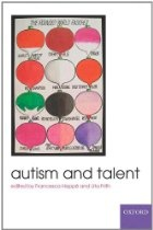 Autism and Talent  	  Autism and Talent - OUP Oxford.Why do many autistic people develop outstanding abilities in domains like drawing, music, computation, and reading? What aspects of autism predispose some to talent? This book explores the origin and prevalence of exceptional talent, its basis in the brain, the current theories, and the representation of talent and autism in biography and fiction.
