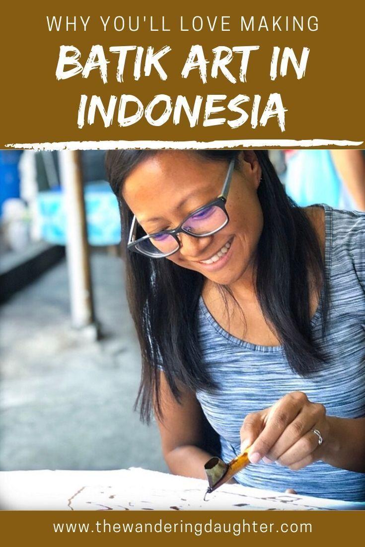 Why You'll Love Making Batik Art In Yogyakarta, Indonesia