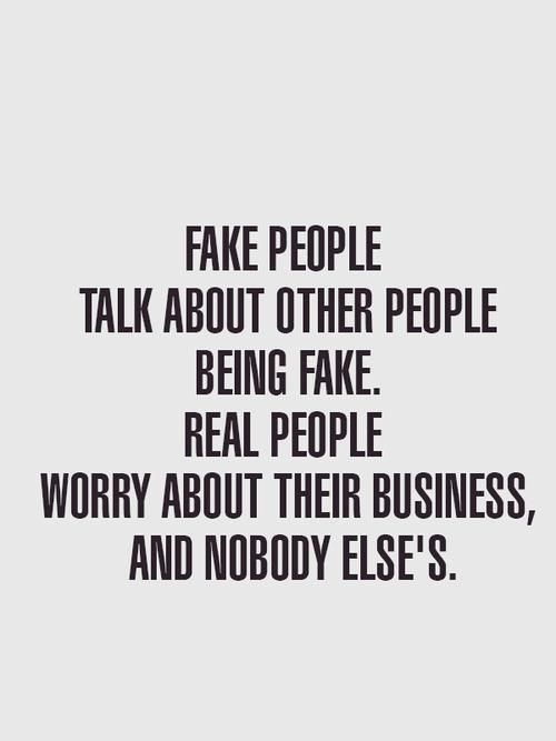 Quote #50 Fake People and Real People